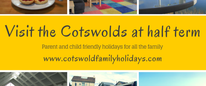 Feb Half Term 2015 – Spend it in the Cotswolds