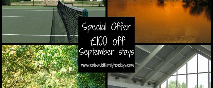 Late availability £100 off September stays